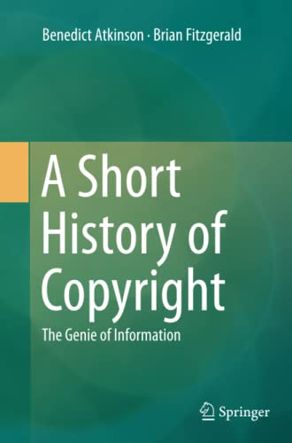 A Short History of Copyright: The Genie: Benedict Atkinson, Brian