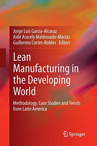 Lean Manufacturing in the Developing World: Methodology,: García-Alcaraz, Jorge Luis