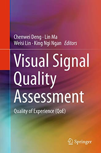 9783319377889: Visual Signal Quality Assessment: Quality of Experience (QoE)