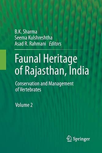 Faunal Heritage of Rajasthan, India: Conservation and: Sharma, B. K.