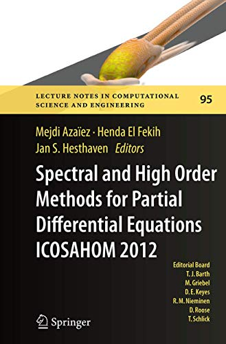 9783319378589: Spectral and High Order Methods for Partial Differential Equations - ICOSAHOM 2012: Selected papers from the ICOSAHOM conference, June 25-29, 2012, ... in Computational Science and Engineering)