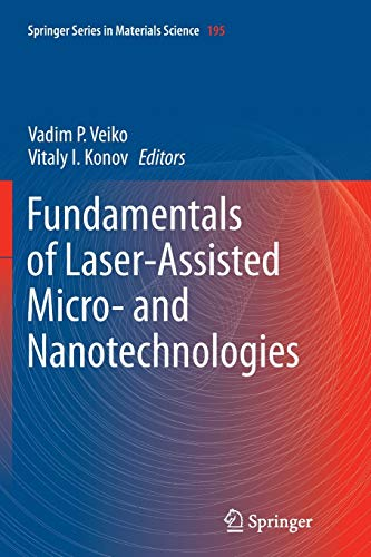 9783319379067: Fundamentals of Laser-Assisted Micro- and Nanotechnologies (Springer Series in Materials Science)