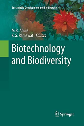 Biotechnology and Biodiversity: Ahuja, M. R.