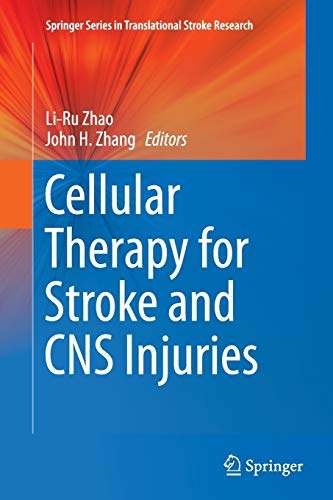 9783319379562: Cellular Therapy for Stroke and CNS Injuries (Springer Series in Translational Stroke Research)