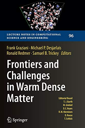 9783319379623: Frontiers and Challenges in Warm Dense Matter (Lecture Notes in Computational Science and Engineering)
