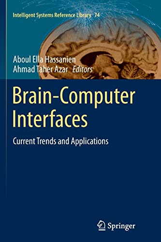 9783319379975: Brain-Computer Interfaces: Current Trends and Applications (Intelligent Systems Reference Library)