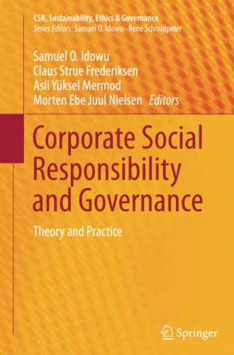 9783319380568: Corporate Social Responsibility and Governance: Theory and Practice (CSR, Sustainability, Ethics & Governance)