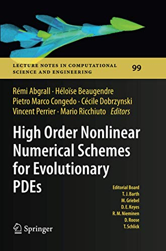 9783319381725: High Order Nonlinear Numerical Schemes for Evolutionary PDEs: Proceedings of the European Workshop HONOM 2013, Bordeaux, France, March 18-22, 2013 ... in Computational Science and Engineering)