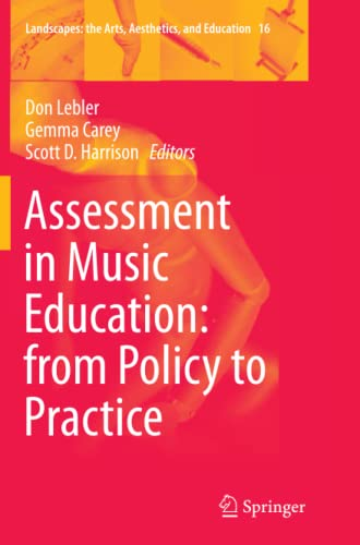 9783319382166: Assessment in Music Education: from Policy to Practice (Landscapes: the Arts, Aesthetics, and Education)