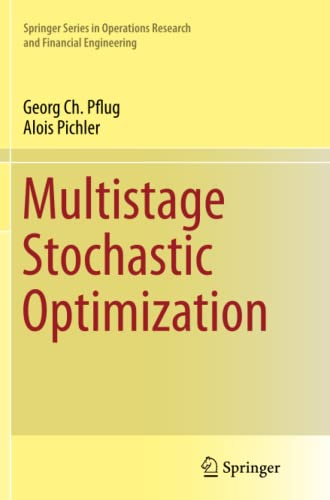9783319382678: Multistage Stochastic Optimization (Springer Series in Operations Research and Financial Engineering)