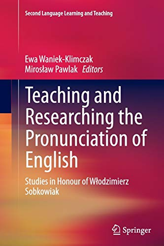 9783319382852: Teaching and Researching the Pronunciation of English: Studies in Honour of Włodzimierz Sobkowiak (Second Language Learning and Teaching)