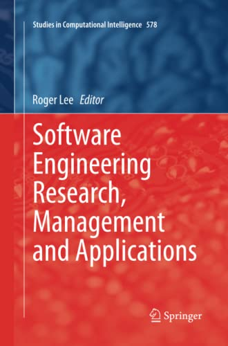 9783319384023: Software Engineering Research, Management and Applications (Studies in Computational Intelligence)