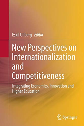 9783319385143: New Perspectives on Internationalization and Competitiveness: Integrating Economics, Innovation and Higher Education