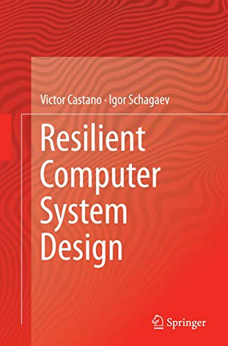 9783319386058: Resilient Computer System Design