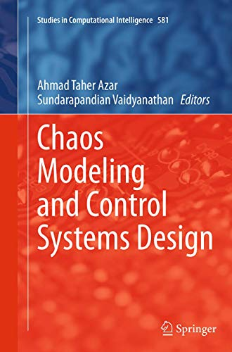 9783319386157: Chaos Modeling and Control Systems Design (Studies in Computational Intelligence)