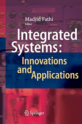 9783319386614: Integrated Systems: Innovations and Applications