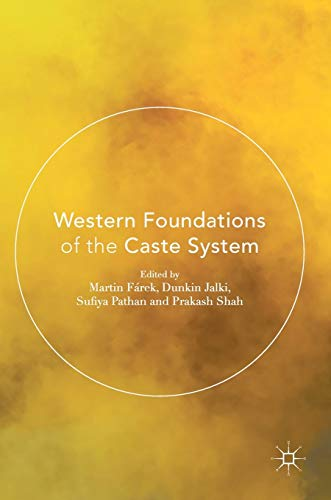 9783319387604: Western Foundations of the Caste System