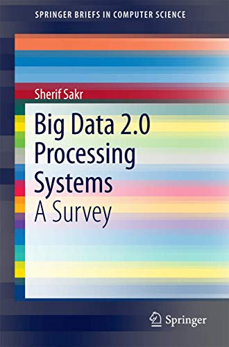 9783319387758: Big Data 2.0 Processing Systems: A Survey (SpringerBriefs in Computer Science)