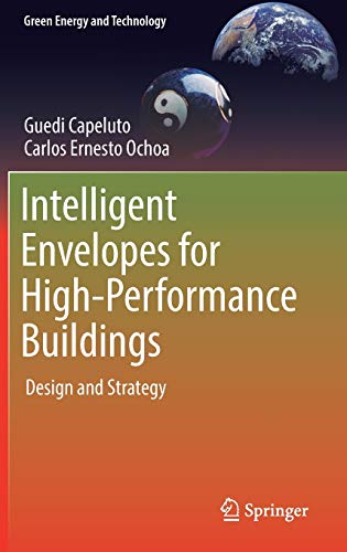 9783319392547: Intelligent Envelopes for High-Performance Buildings: Design and Strategy (Green Energy and Technology)