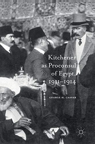 9783319393629: Kitchener as Proconsul of Egypt, 1911-1914
