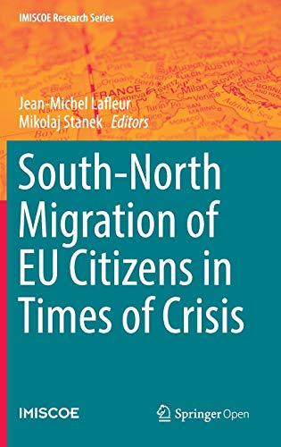 9783319397610: South-North Migration of EU Citizens in Times of Crisis (IMISCOE Research Series)
