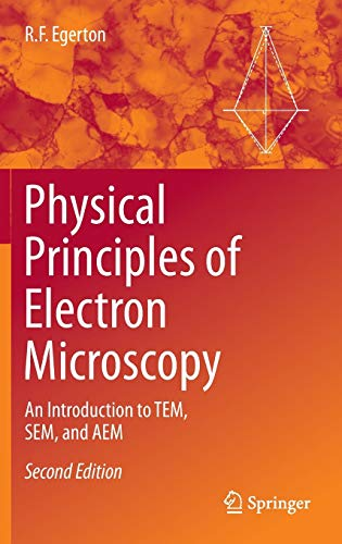 9783319398761: Physical Principles of Electron Microscopy: An Introduction to Tem, Sem, and Aem