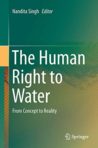 9783319402857: The Human Right to Water: From Concept to Reality