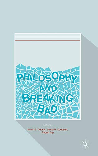 9783319403427: Philosophy and Breaking Bad