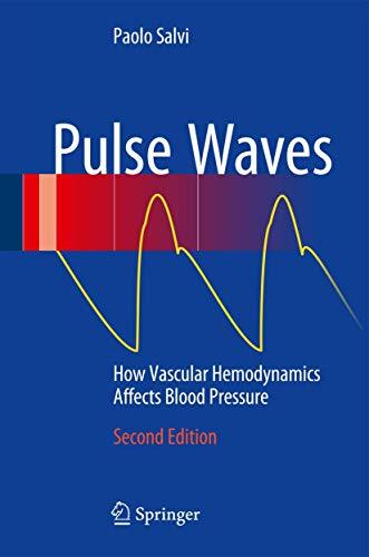 9783319404998: Pulse Waves: How Vascular Hemodynamics Affects Blood Pressure