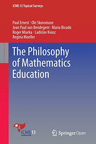 The Philosophy of Mathematics Education: Paul Ernest; Ole