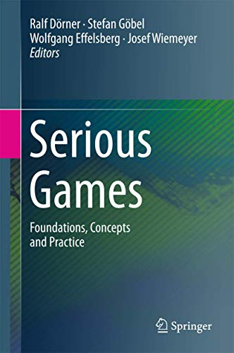 9783319406114: Serious Games: Foundations, Concepts and Practice