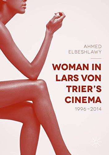 9783319406381: Woman in Lars von Trier's Cinema, 1996–2014