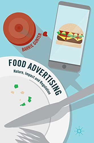 9783319407050: Food Advertising: Nature, Impact and Regulation
