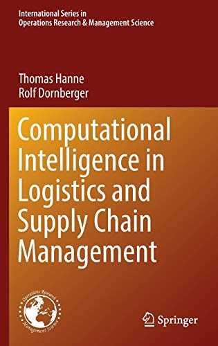 9783319407203: Computational Intelligence in Logistics and Supply Chain Management (International Series in Operations Research & Management Science)