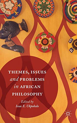 9783319407951: Themes, Issues and Problems in African Philosophy
