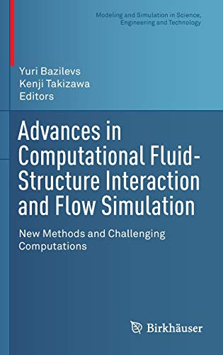 Advances in Computational Fluid-Structure Interaction and Flow Simulation: New Methods and ...