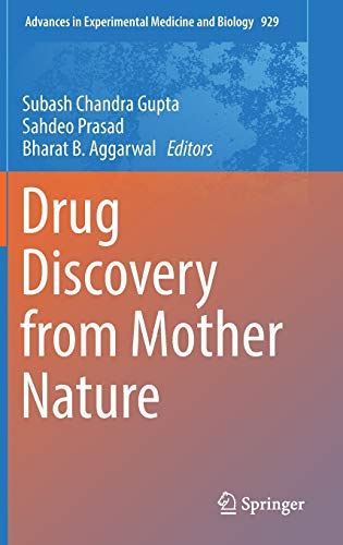 9783319413419: Drug Discovery from Mother Nature (Advances in Experimental Medicine and Biology)
