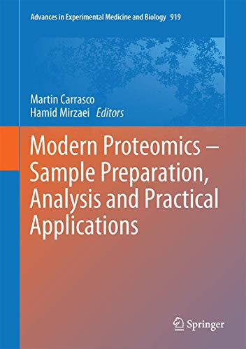 Modern Proteomics - Sample Preparation, Analysis and Practical Applications (Advances in ...