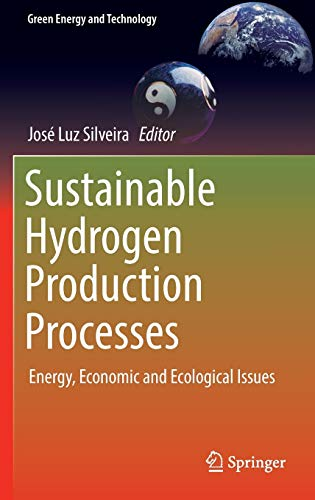 9783319416144: Sustainable Hydrogen Production Processes: Energy, Economic and Ecological Issues (Green Energy and Technology)