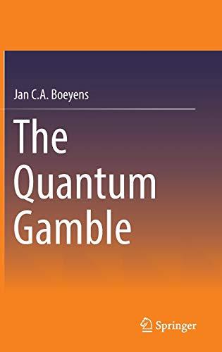 9783319416205: The Quantum Gamble