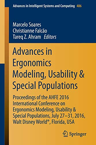 9783319416847: Advances in Ergonomics Modeling, Usability & Special Populations: Proceedings of the AHFE 2016 International Conference on Ergonomics Modeling, ... in Intelligent Systems and Computing)