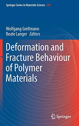 9783319418773: Deformation and Fracture Behaviour of Polymer Materials (Springer Series in Materials Science)
