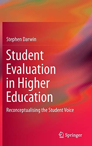 9783319418926: Student Evaluation in Higher Education: Reconceptualising the Student Voice