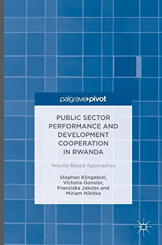 9783319421438: Public Sector Performance and Development Cooperation in Rwanda: Results-Based Approaches
