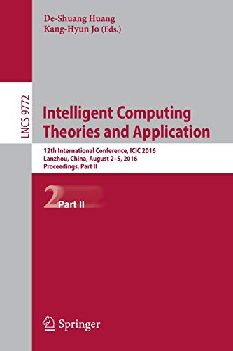 Intelligent Computing Theories and Application: 12th International