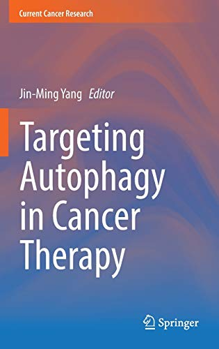 9783319427386: Targeting Autophagy in Cancer Therapy (Current Cancer Research)