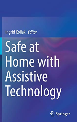 9783319428895: Safe at Home with Assistive Technology (Springerbriefs in Applied Sciences and Technology)