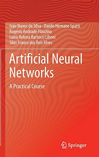 9783319431611: Artificial Neural Networks: A Practical Course