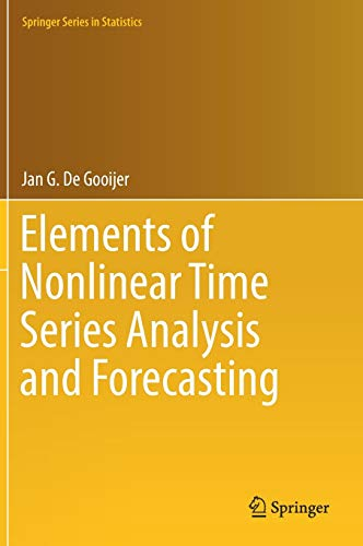 9783319432519: Elements of Nonlinear Time Series Analysis and Forecasting (Springer Series in Statistics)
