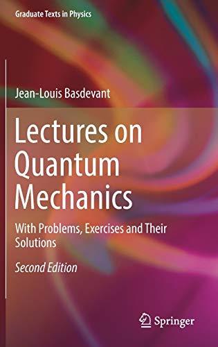 Lectures on Quantum Mechanics.